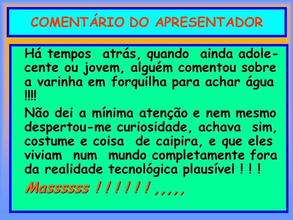 COMENTÁRIO DO APRESENTADOR