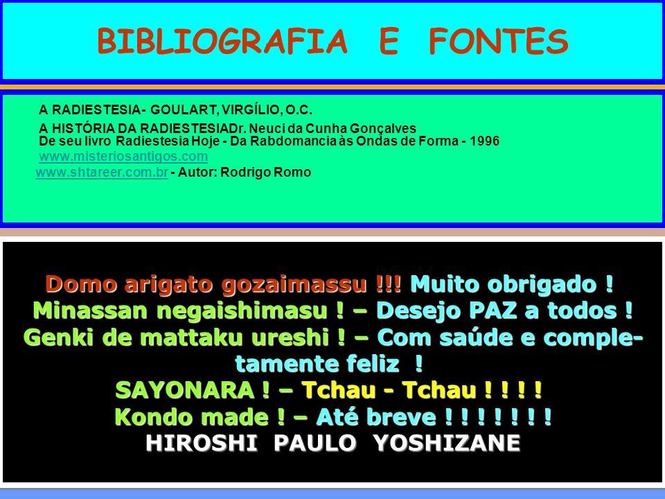 BIBLIOGRAFIA E FONTES A RADIESTESIA- GOULART, VIRGÍLIO, O.C.