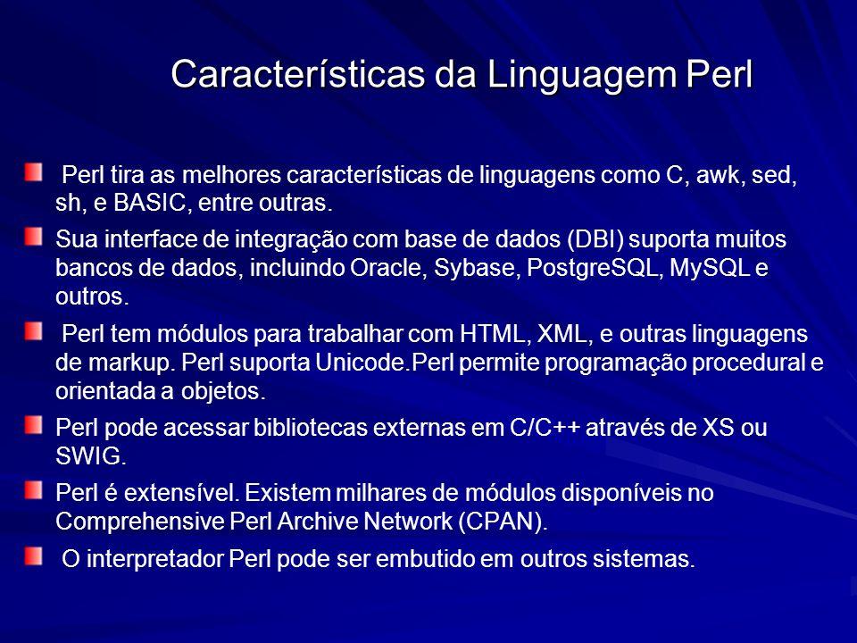 Características da Linguagem Perl