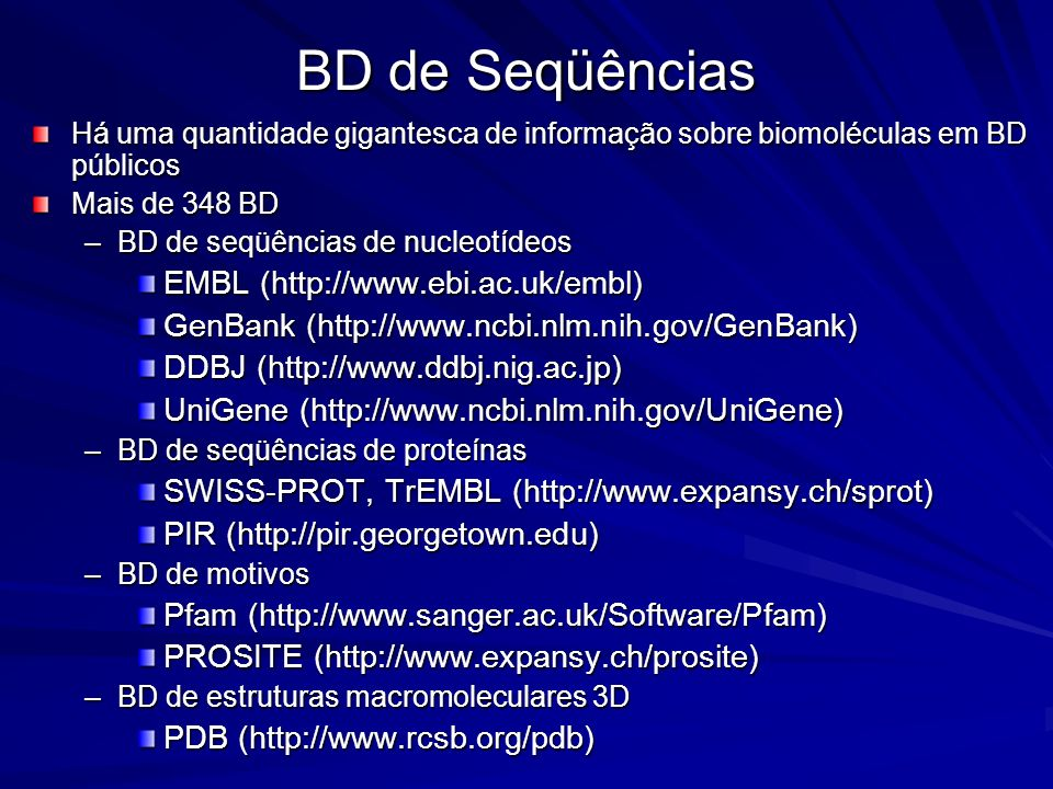 BD de Seqüências EMBL (http://www.ebi.ac.uk/embl)