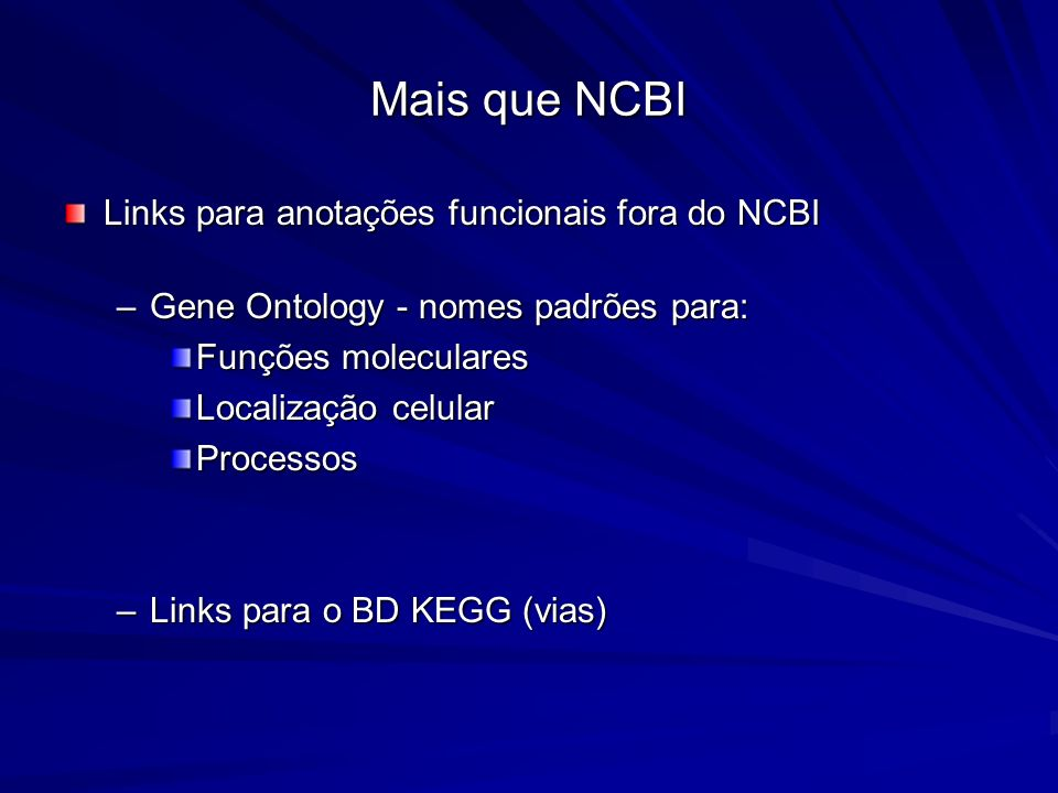 Mais que NCBI Links para anotações funcionais fora do NCBI