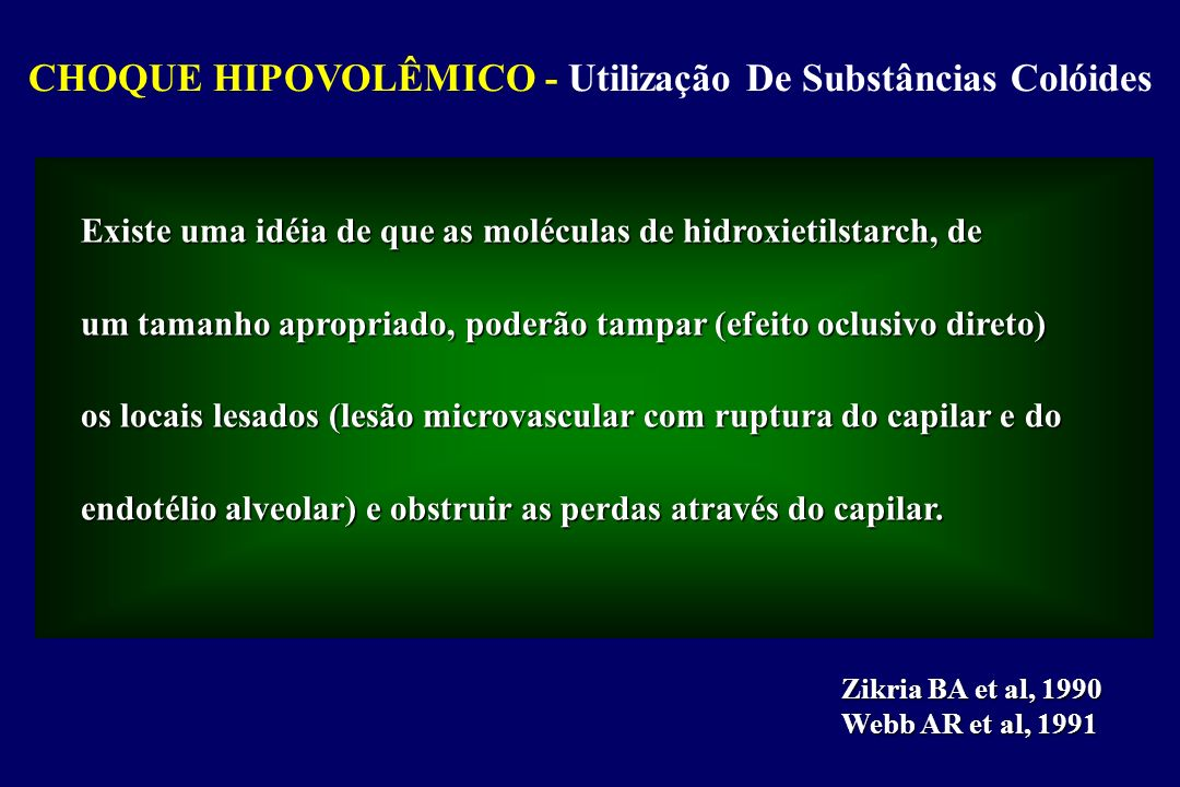 CHOQUE HIPOVOLÊMICO - Utilização De Substâncias Colóides