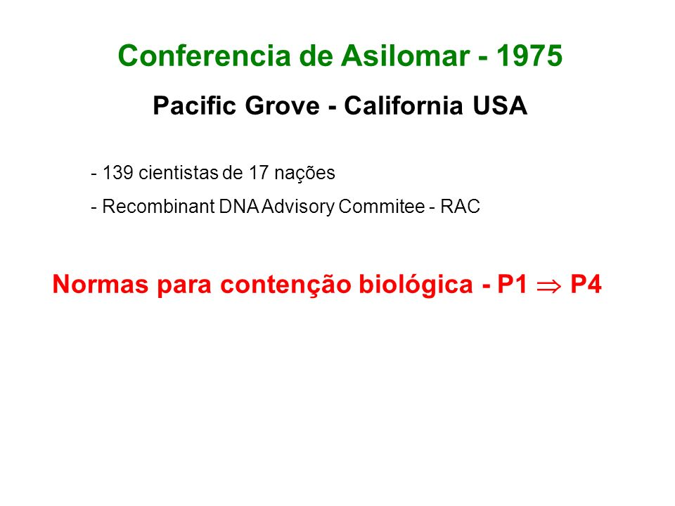 Conferencia de Asilomar - 1975 Pacific Grove - California USA