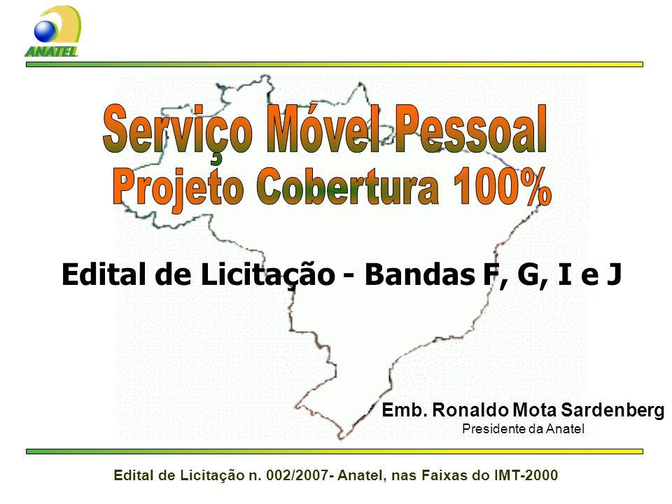 Edital de Licitação - Bandas F, G, I e J Emb. Ronaldo Mota Sardenberg