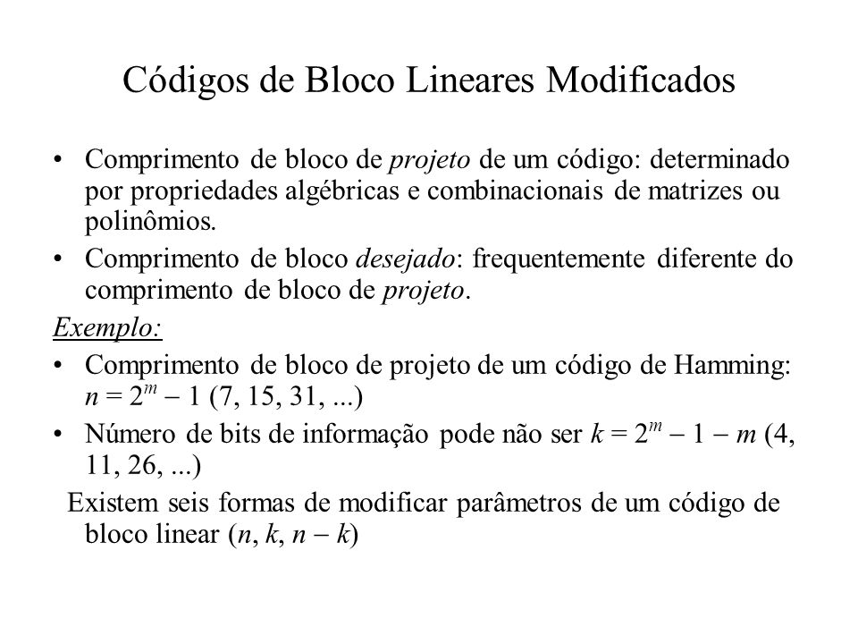 Códigos de Bloco Lineares Modificados