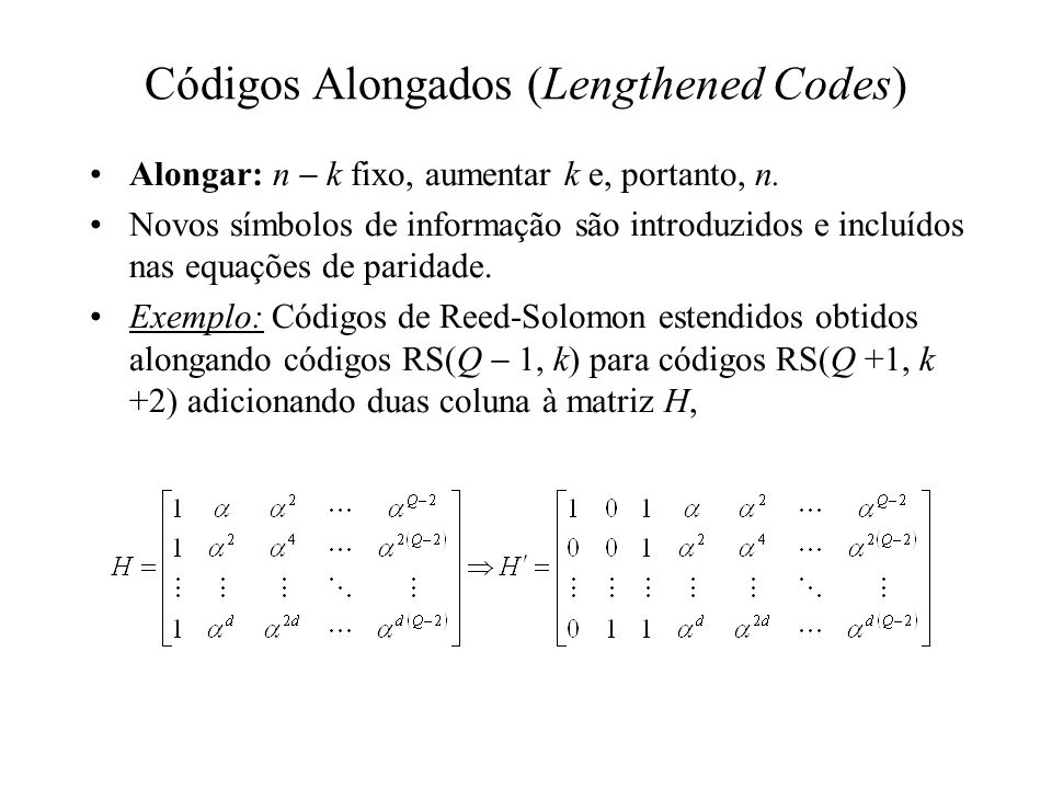 Códigos Alongados (Lengthened Codes)