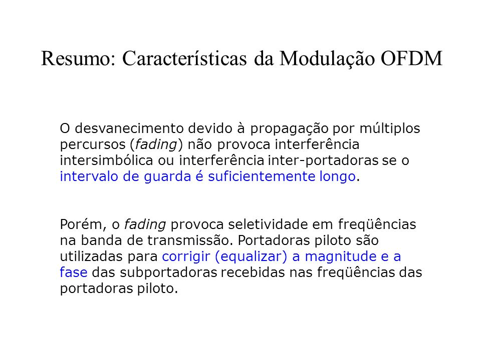 Resumo: Características da Modulação OFDM