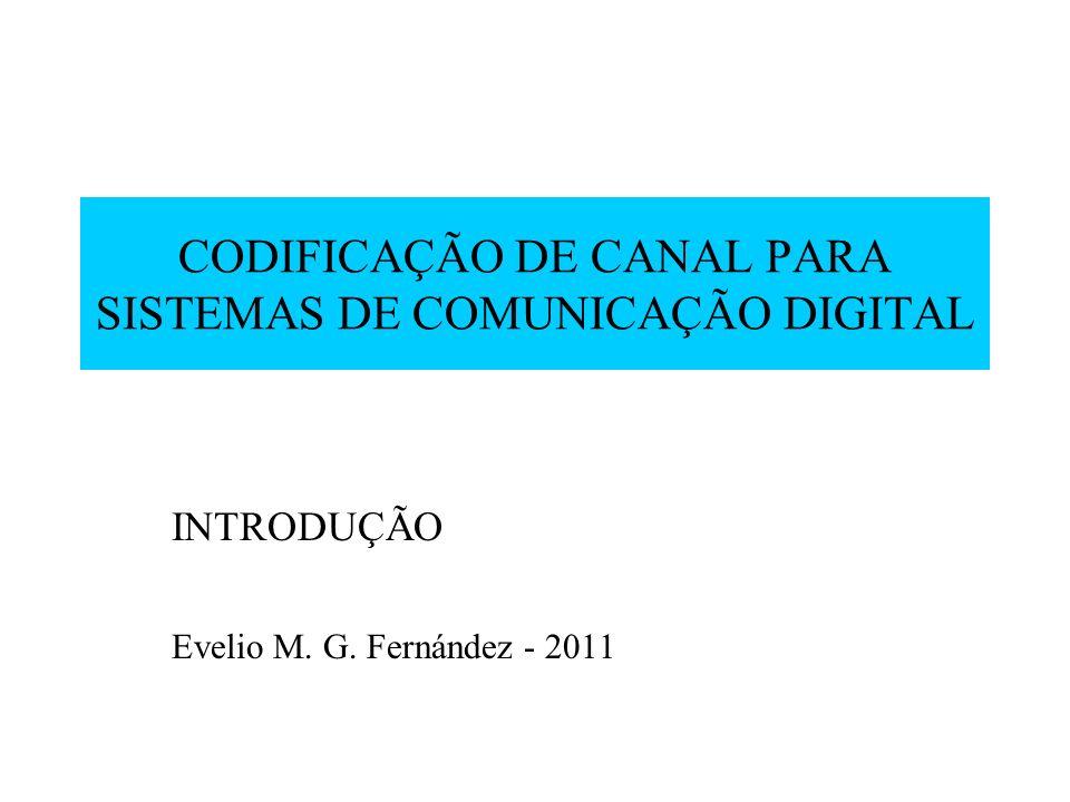 CODIFICAÇÃO DE CANAL PARA SISTEMAS DE COMUNICAÇÃO DIGITAL
