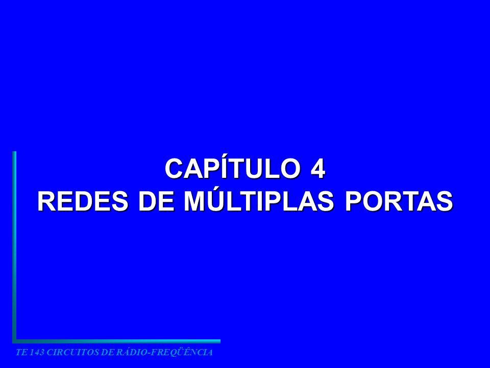 REDES DE MÚLTIPLAS PORTAS TE 143 CIRCUITOS DE RÁDIO-FREQÜÊNCIA