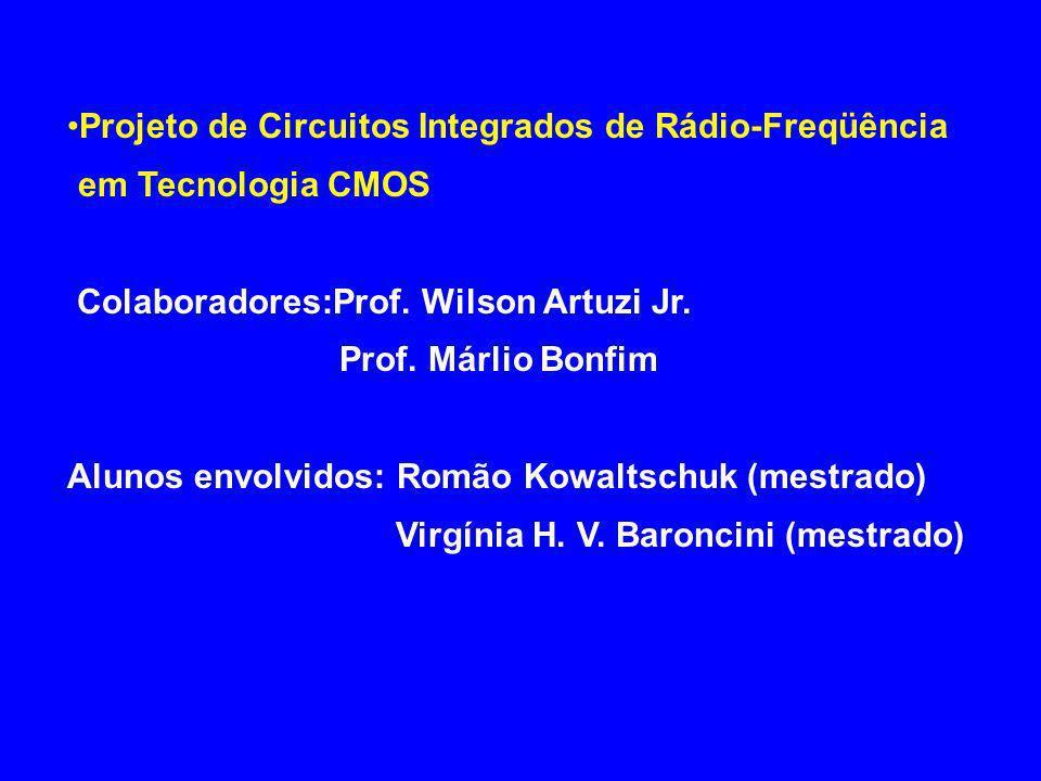 Projeto de Circuitos Integrados de Rádio-Freqüência em Tecnologia CMOS