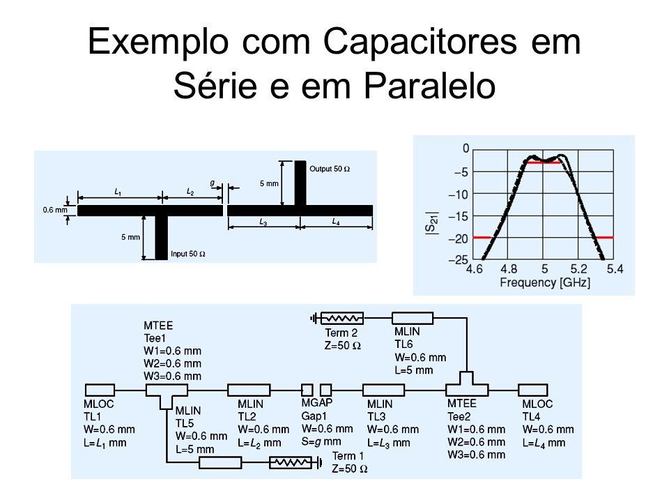 Exemplo com Capacitores em Série e em Paralelo
