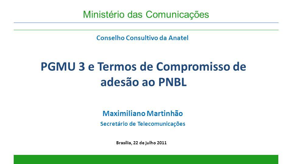 PGMU 3 e Termos de Compromisso de adesão ao PNBL