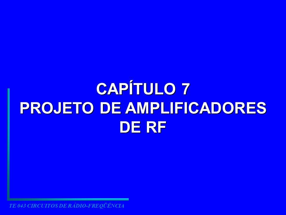 PROJETO DE AMPLIFICADORES DE RF TE 043 CIRCUITOS DE RÁDIO-FREQÜÊNCIA