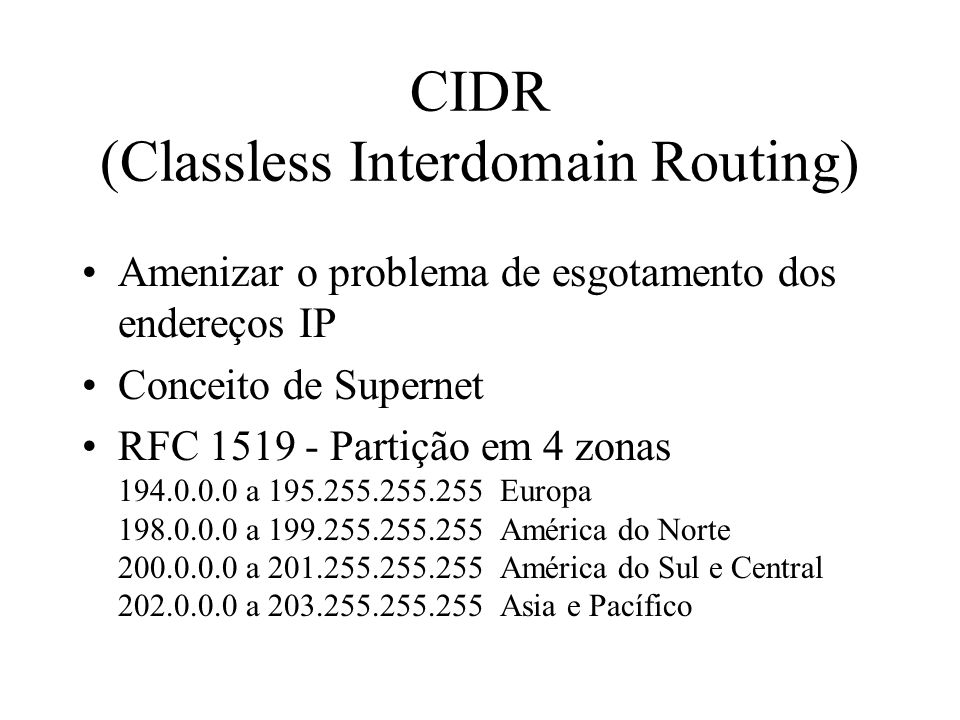CIDR (Classless Interdomain Routing)
