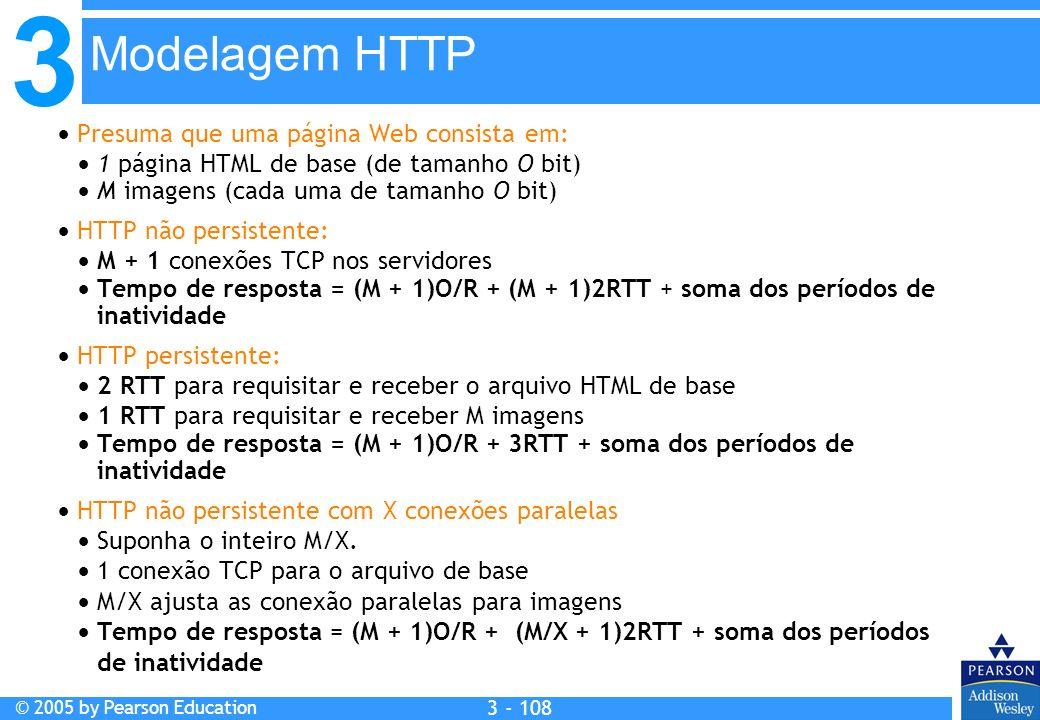 Modelagem HTTP  Presuma que uma página Web consista em: