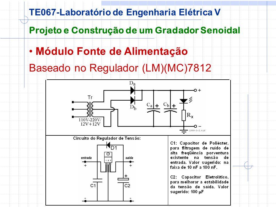 Módulo Fonte de Alimentação Baseado no Regulador (LM)(MC)7812