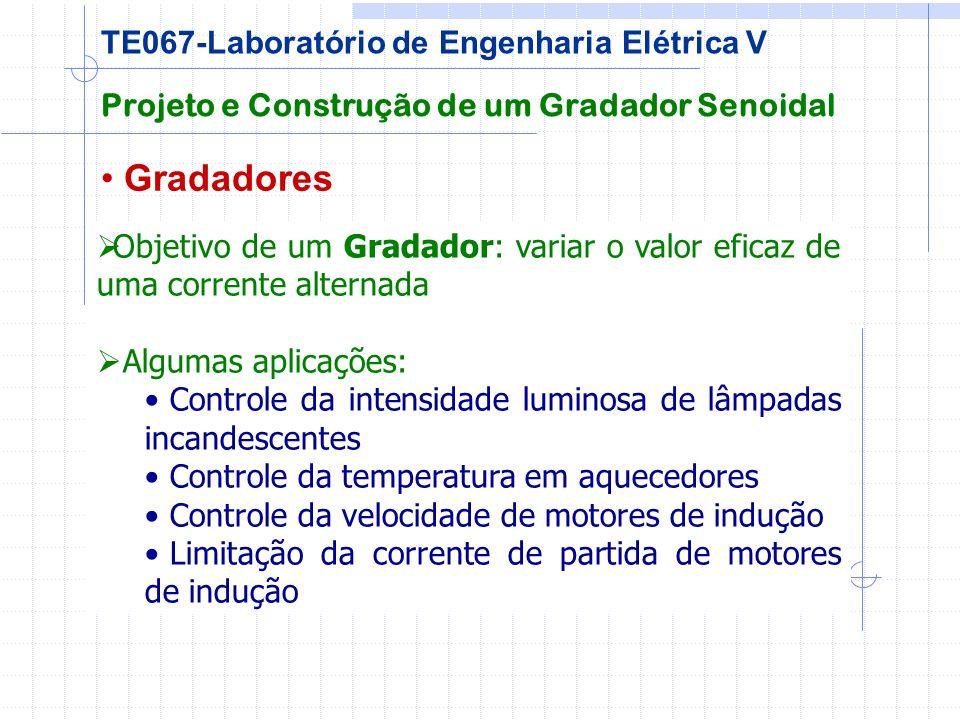 Gradadores TE067-Laboratório de Engenharia Elétrica V