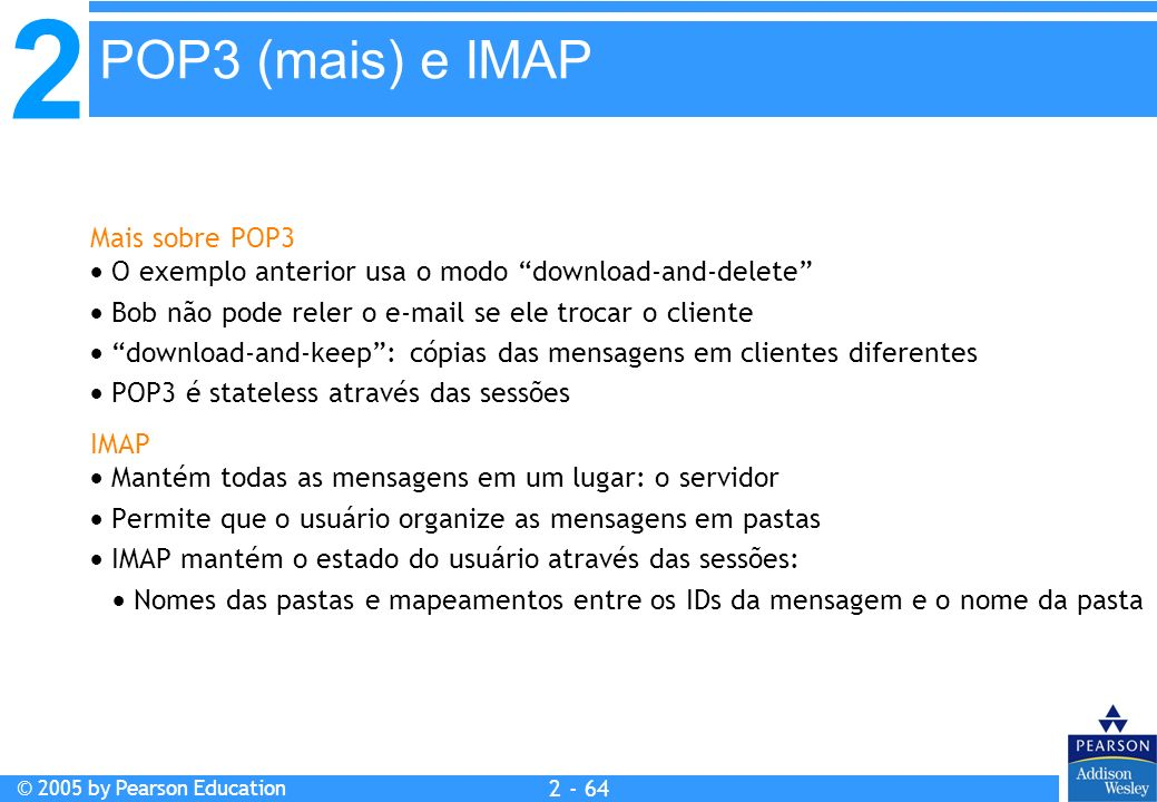 POP3 (mais) e IMAP Mais sobre POP3