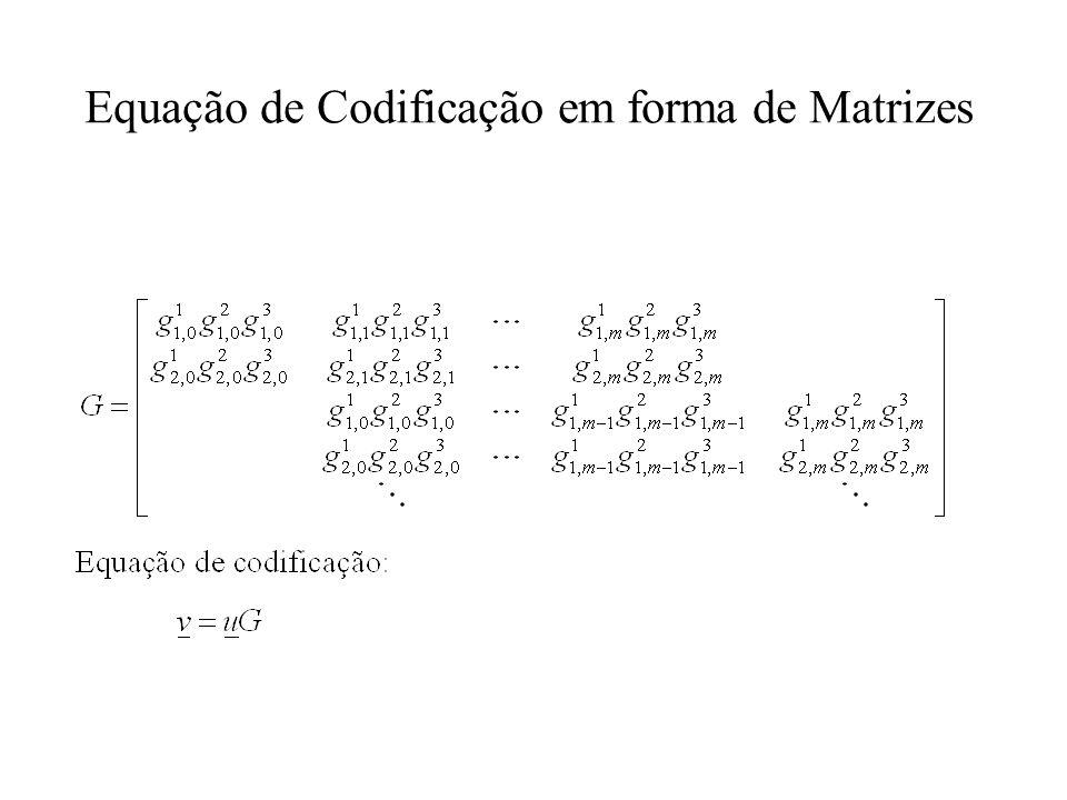 Equação de Codificação em forma de Matrizes
