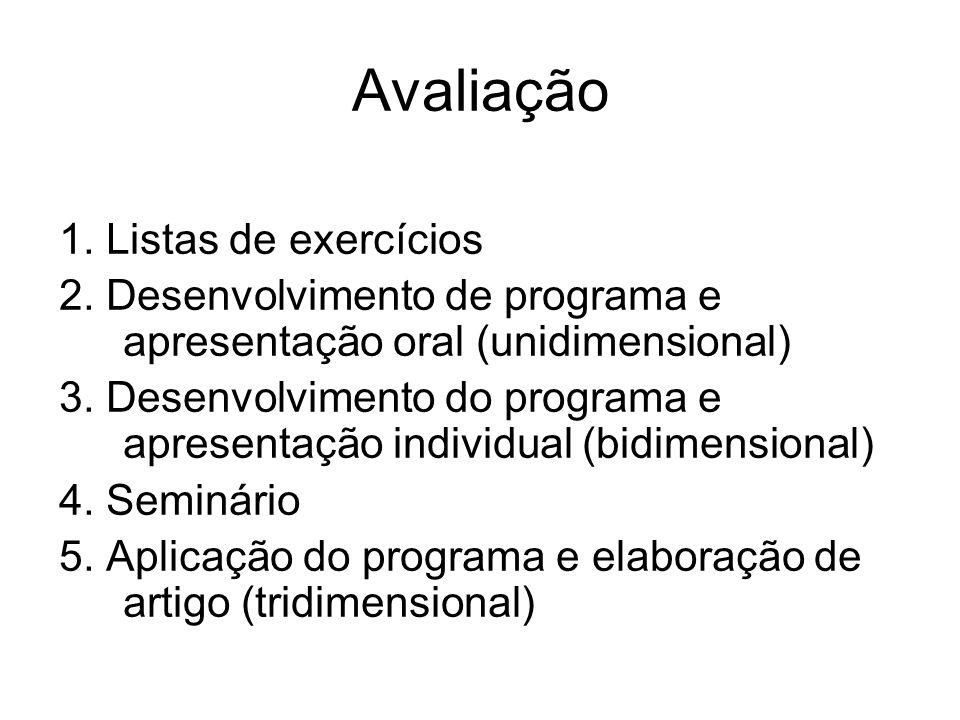 Avaliação 1. Listas de exercícios