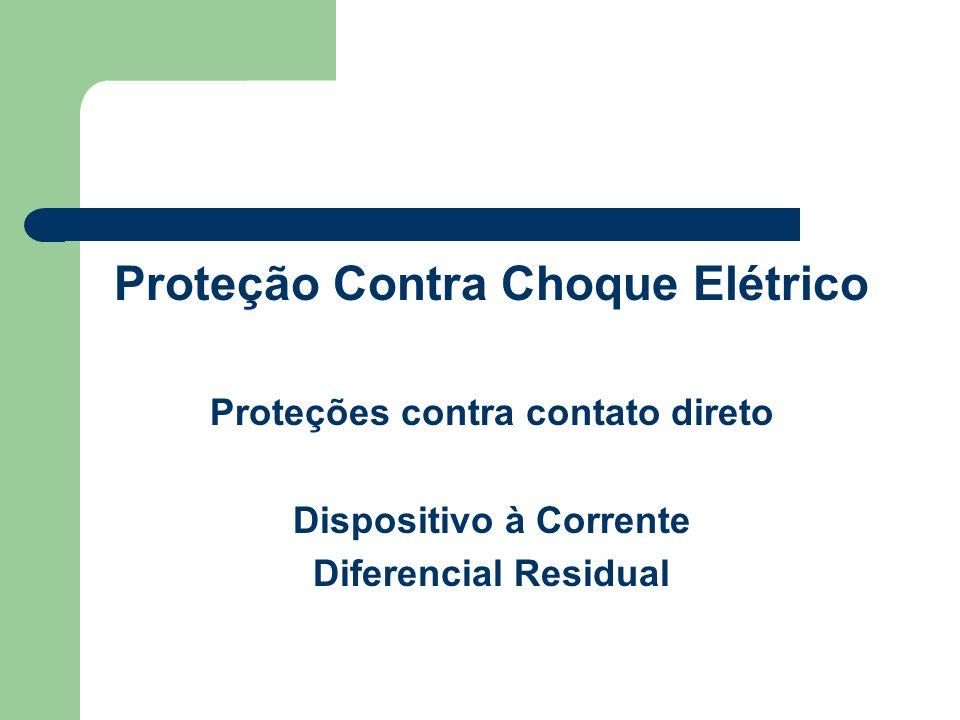 Proteção Contra Choque Elétrico