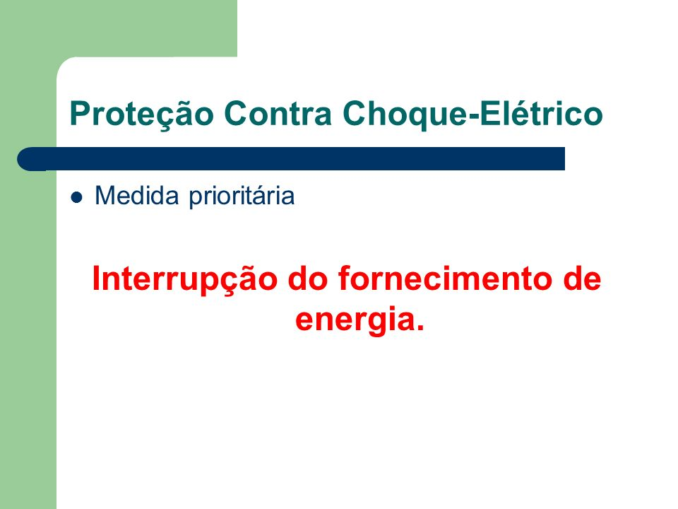 Proteção Contra Choque-Elétrico