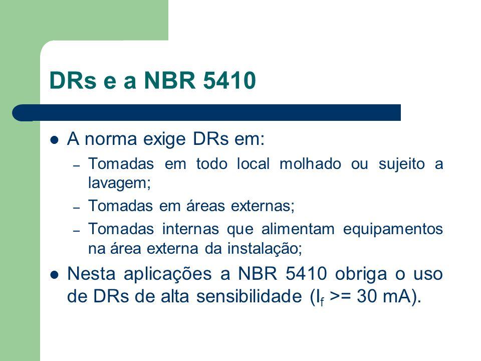 DRs e a NBR 5410 A norma exige DRs em: