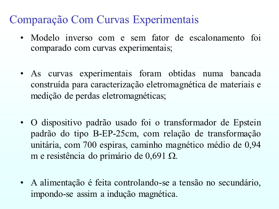 Comparação Com Curvas Experimentais