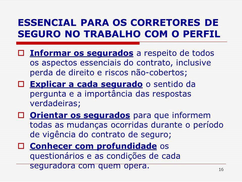ESSENCIAL PARA OS CORRETORES DE SEGURO NO TRABALHO COM O PERFIL