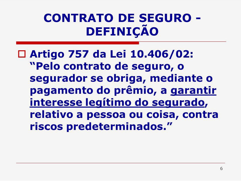 CONTRATO DE SEGURO - DEFINIÇÃO