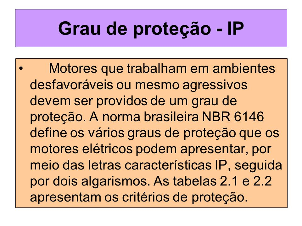 Grau de proteção - IP