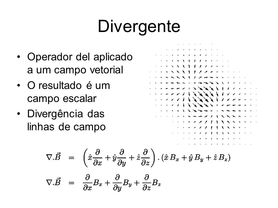Divergente Operador del aplicado a um campo vetorial