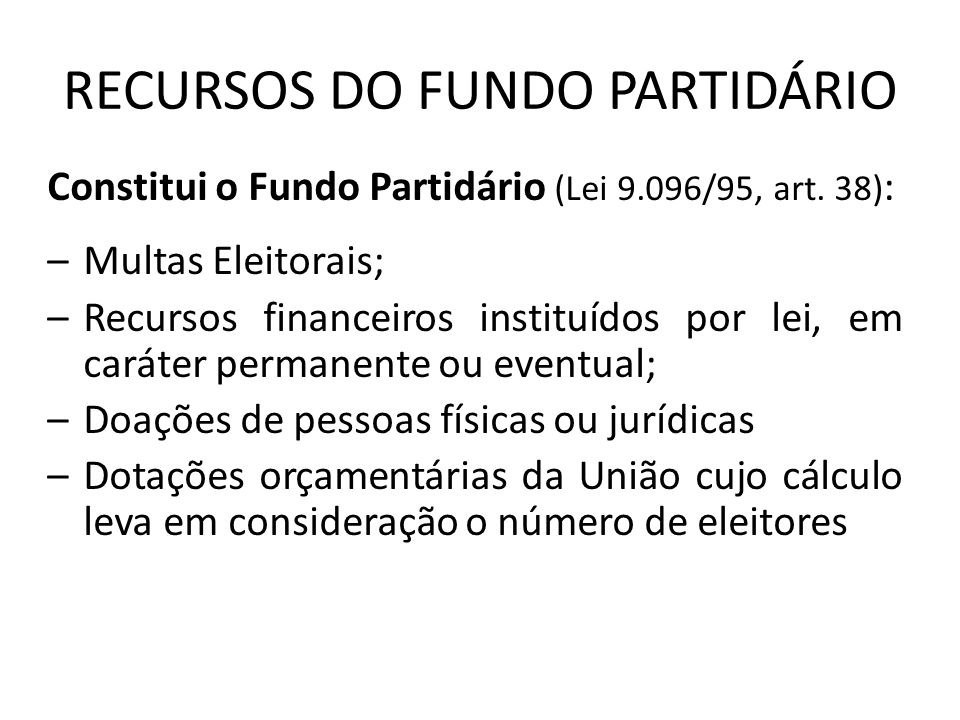 RECURSOS DO FUNDO PARTIDÁRIO