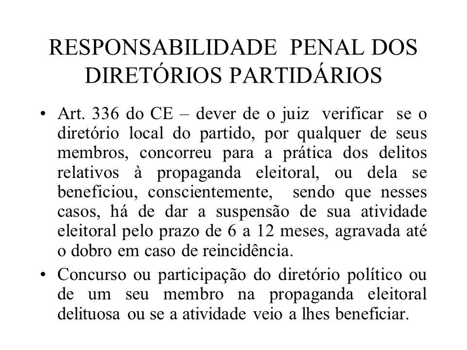 RESPONSABILIDADE PENAL DOS DIRETÓRIOS PARTIDÁRIOS