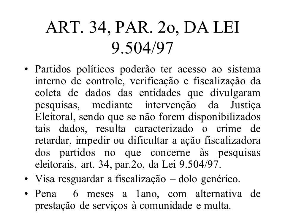 ART. 34, PAR. 2o, DA LEI 9.504/97