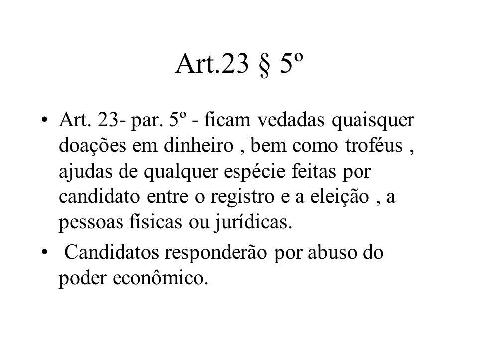 Art.23 § 5º