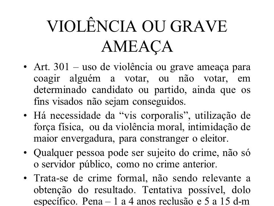 VIOLÊNCIA OU GRAVE AMEAÇA