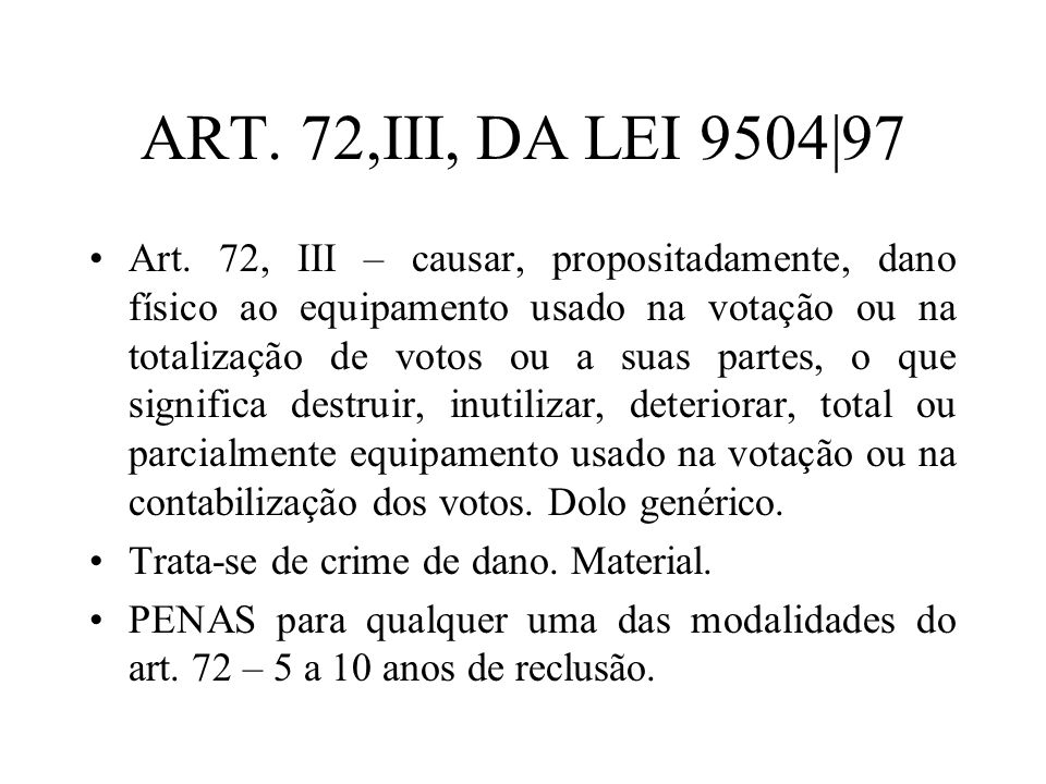 ART. 72,III, DA LEI 9504|97