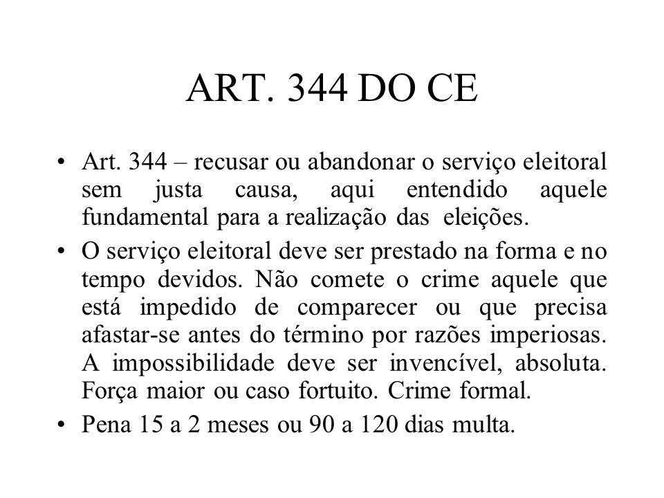 ART. 344 DO CE