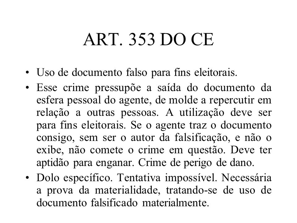 ART. 353 DO CE Uso de documento falso para fins eleitorais.