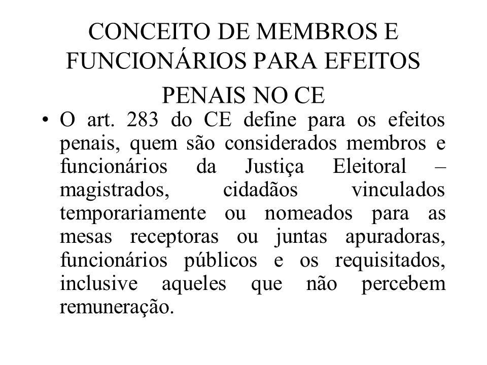 CONCEITO DE MEMBROS E FUNCIONÁRIOS PARA EFEITOS PENAIS NO CE