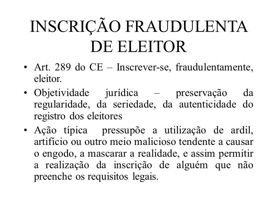 INSCRIÇÃO FRAUDULENTA DE ELEITOR
