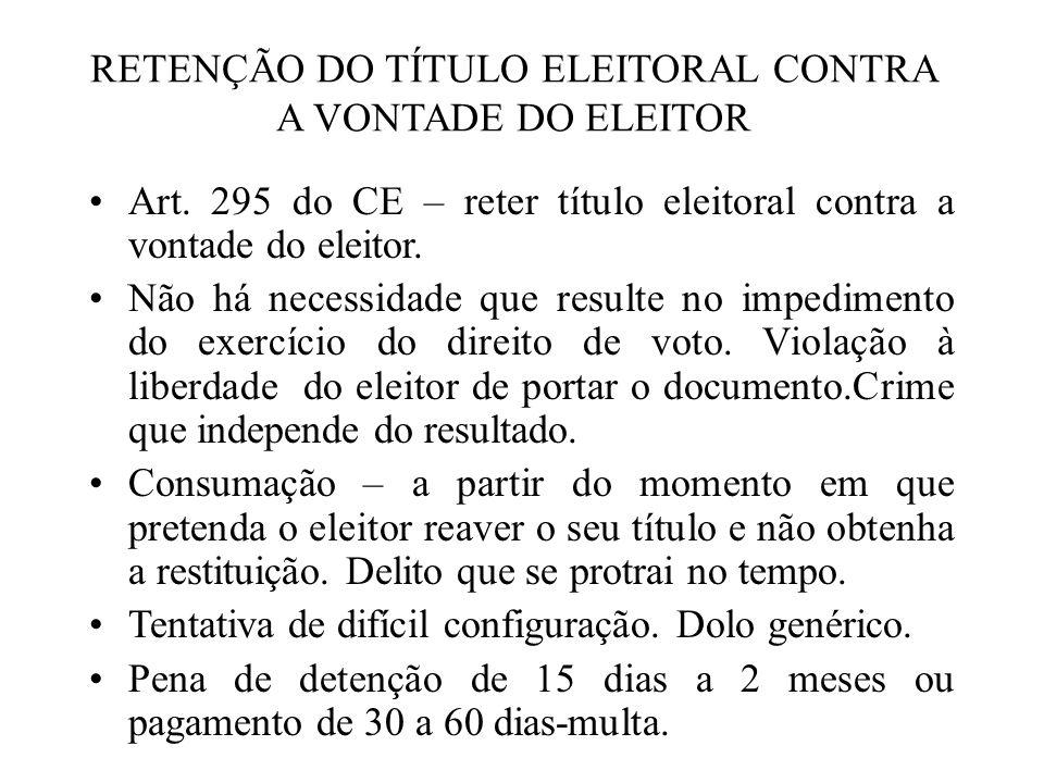 RETENÇÃO DO TÍTULO ELEITORAL CONTRA A VONTADE DO ELEITOR