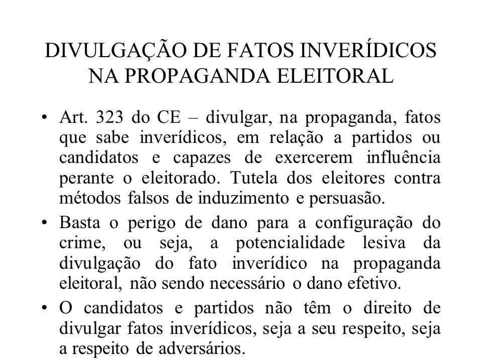DIVULGAÇÃO DE FATOS INVERÍDICOS NA PROPAGANDA ELEITORAL