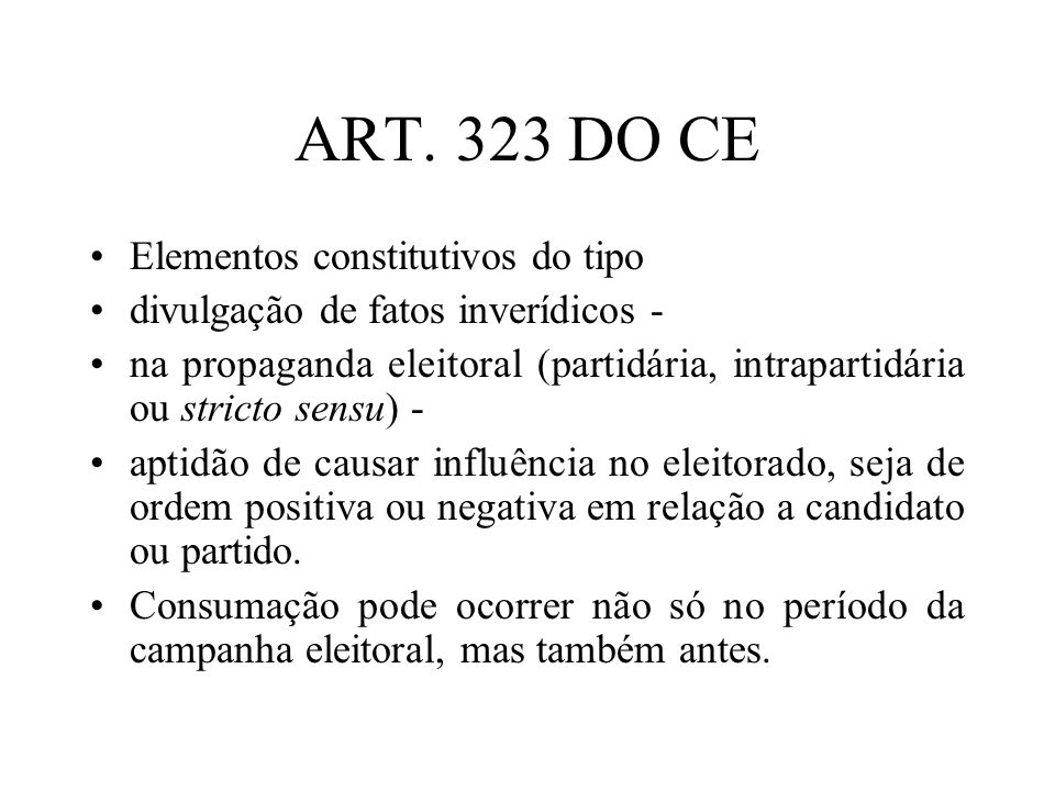 ART. 323 DO CE Elementos constitutivos do tipo