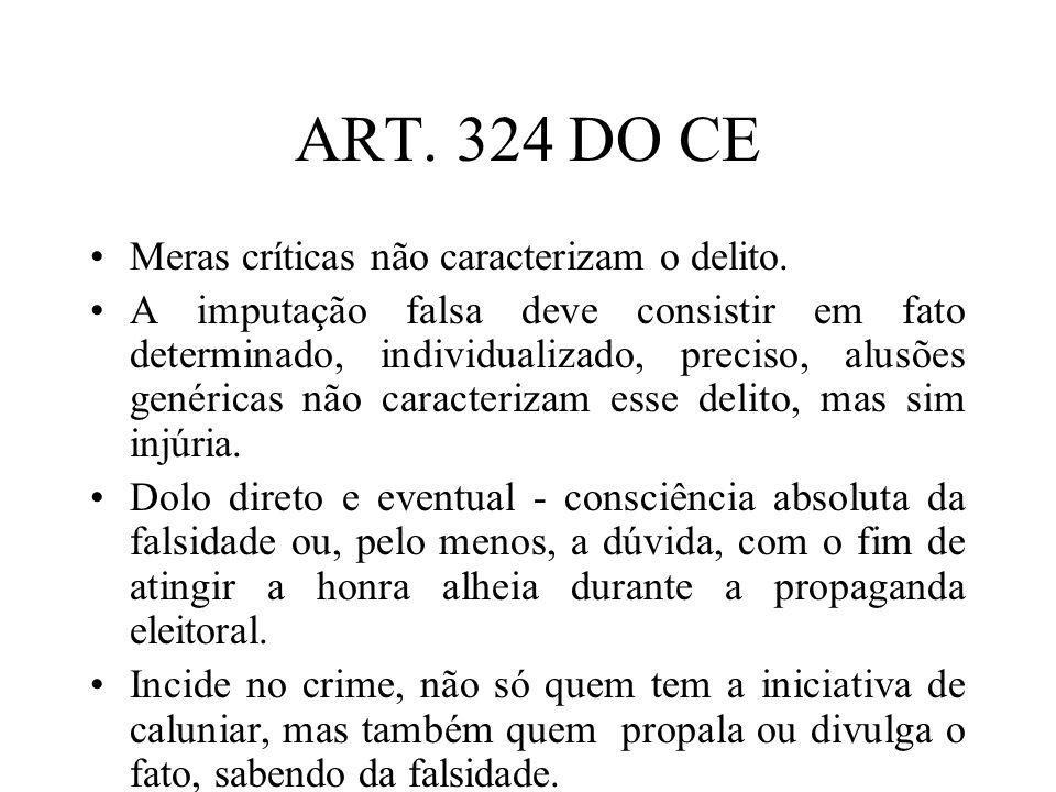 ART. 324 DO CE Meras críticas não caracterizam o delito.