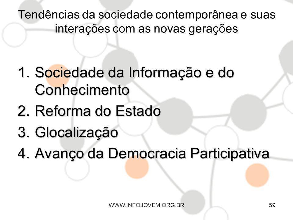 Sociedade da Informação e do Conhecimento Reforma do Estado