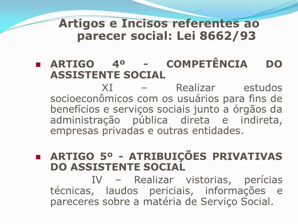 Artigos e Incisos referentes ao parecer social: Lei 8662/93
