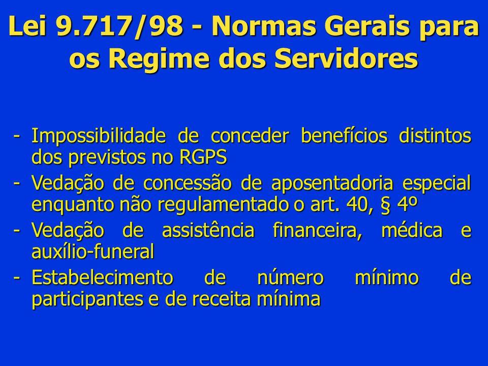 Lei 9.717/98 - Normas Gerais para os Regime dos Servidores