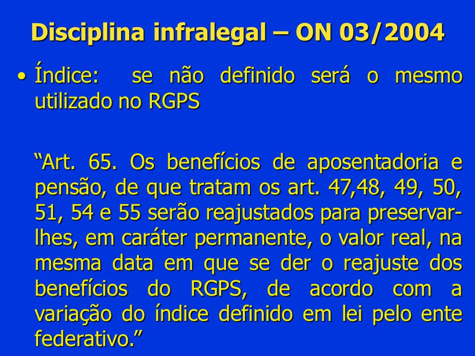 Disciplina infralegal – ON 03/2004